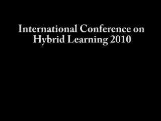 ICHL 2010 - Rebecca Launer: Five Assumptions on Blended Learning :  What is Important to Make Blended Learning  a Successful Concept